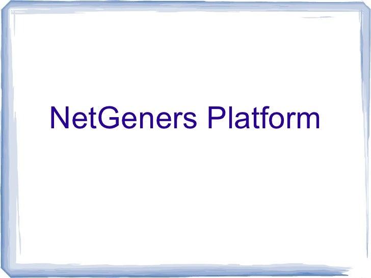 NetGeners Platform