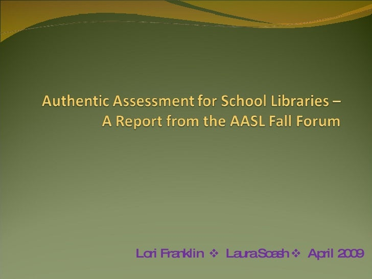 Authentic Assessment For School Libraries