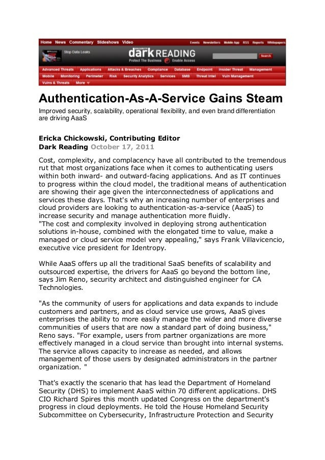 Authentication-As-A-Service Gains Steam Improved security, scalability, operational flexibility, and even brand differenti...