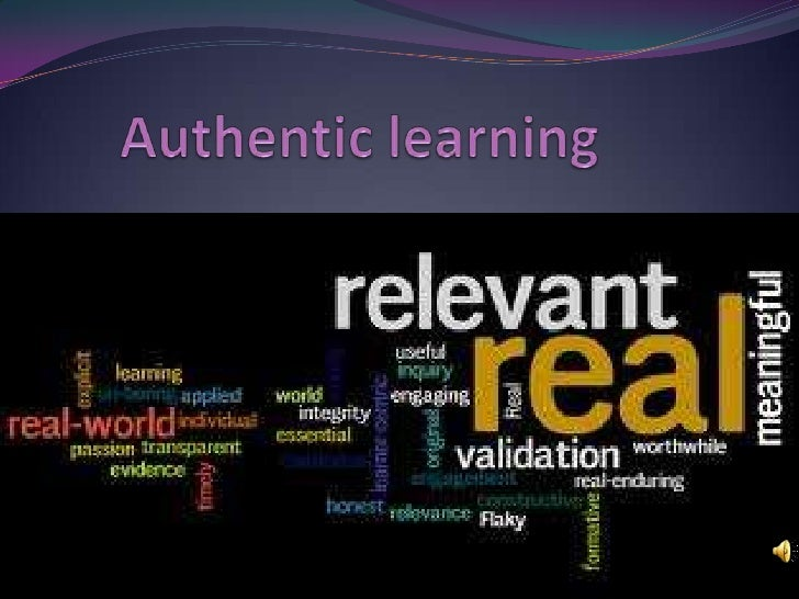 Authentic learning presentation1