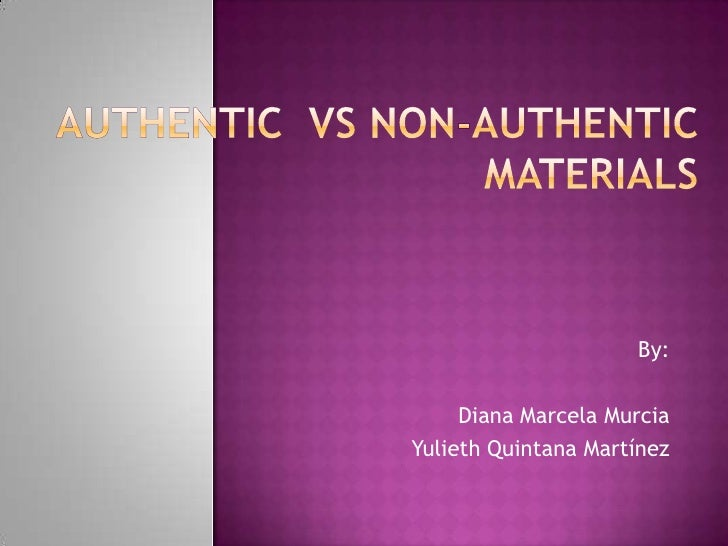 Authentic  vs non authetic materials