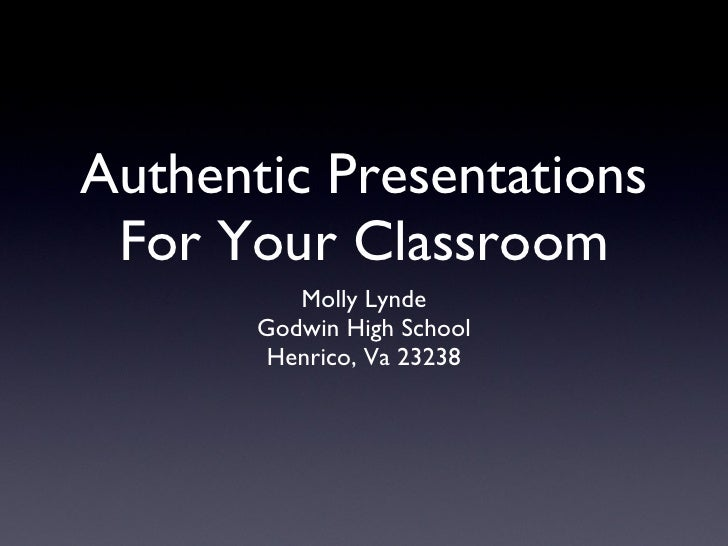 Authentic Presentations For Your Classroom M Lynde