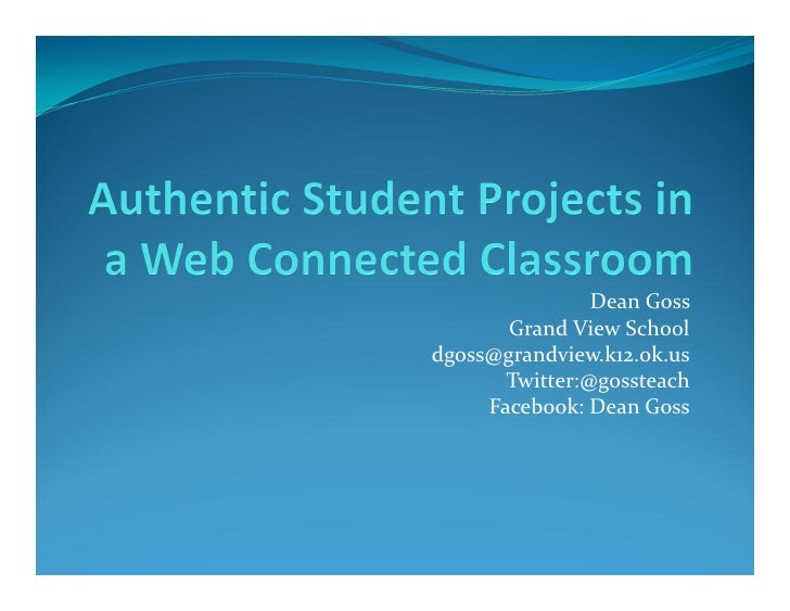 Authentic student projects in a web connected classroom  pdf