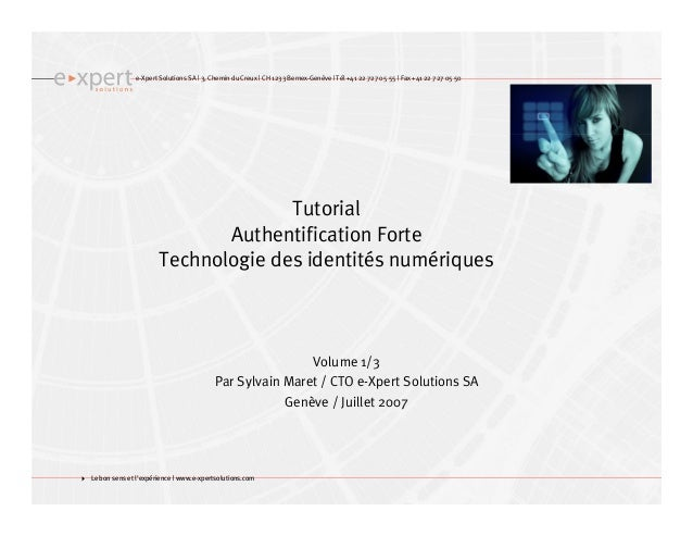 e-Xpert Solutions SA | 3, Chemin du Creux | CH 1233 Bernex-Genève | Tél +41 22 727 05 55 | Fax +41 22 727 05 50 Le bon sen...