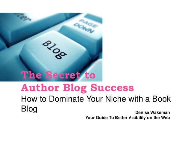 The Secret to Author Blog Success