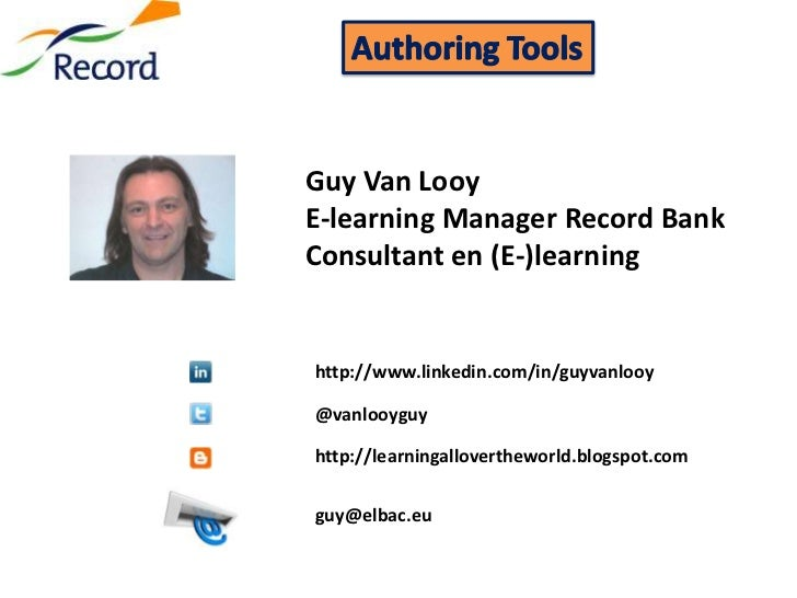 Guy Van LooyE-learning Manager Record BankConsultant en (E-)learninghttp://www.linkedin.com/in/guyvanlooy@vanlooyguyhttp:/...