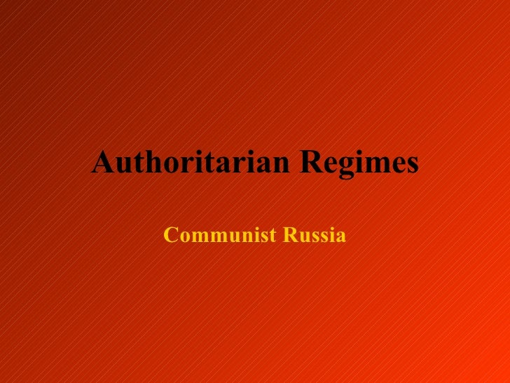 Authoritarian Regimes - USSR