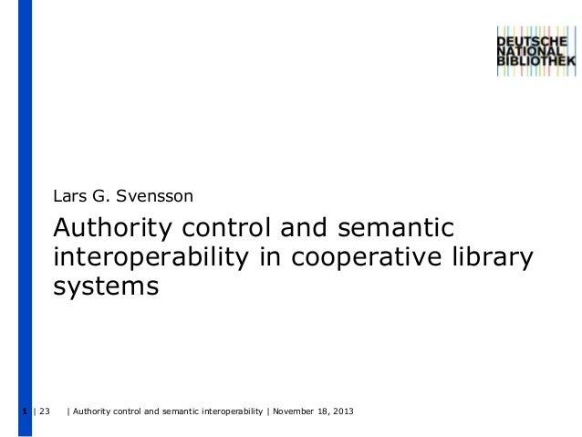 Authority Control and Semantic Interoperability