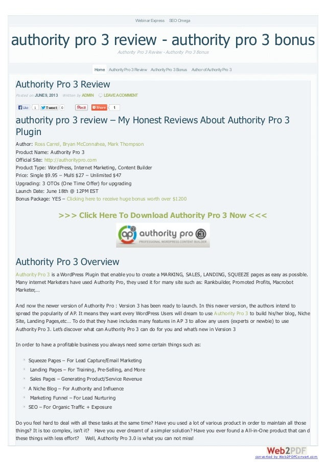 TweetTweet 0 1Authority Pro 3 ReviewPosted on JUNE9, 2013 Written by ADMIN LEAVEACOMMENTauthority pro 3 review – My Honest...
