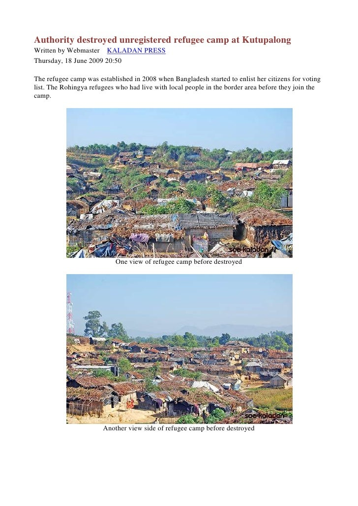 Authority destroyed unregistered refugee camp at Kutupalong Written by Webmaster KALADAN PRESS Thursday, 18 June 2009 20:5...