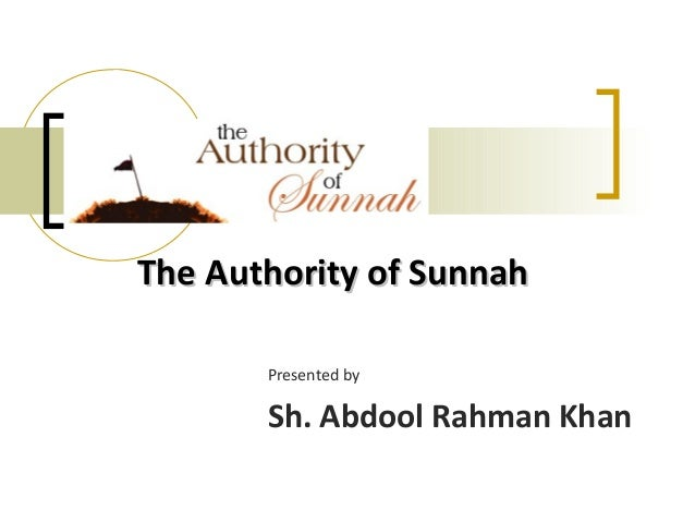 Authority of sunnah   session 1