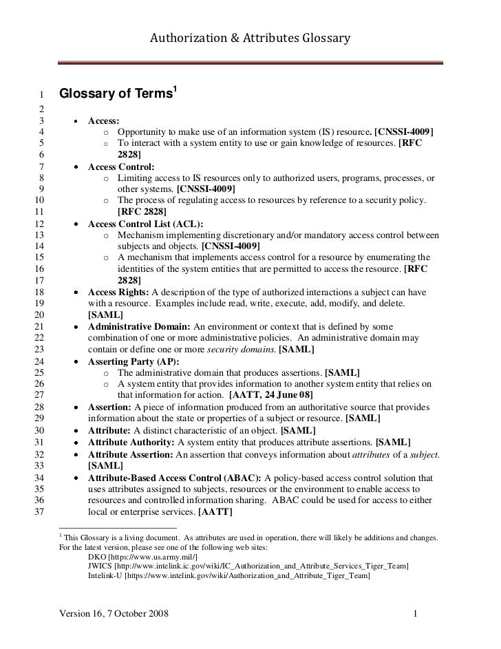Authorization & Attributes Glossary 1   Glossary of Terms1 2 3            Access: 4                o Opportunity to make u...