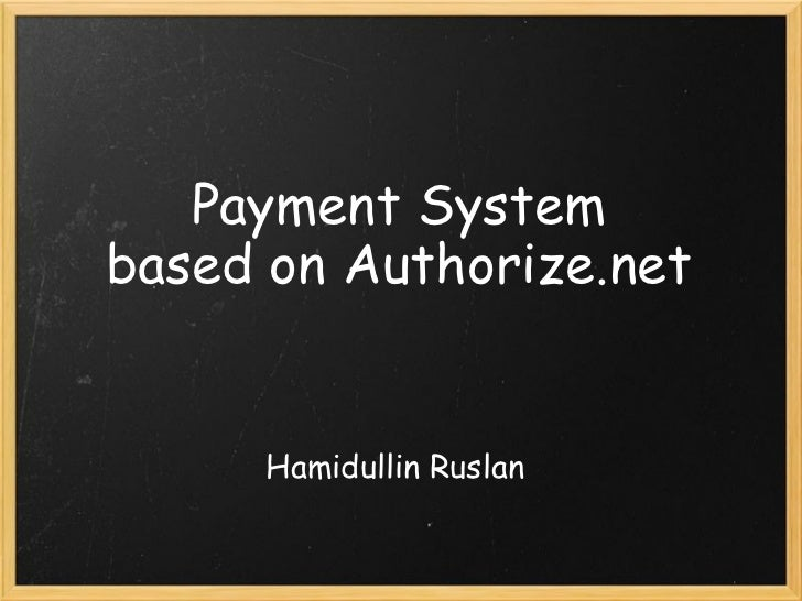 Payment System, based on Authorize.net