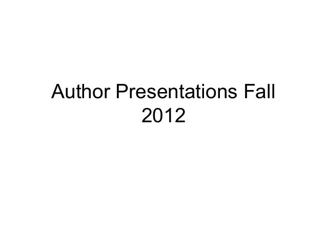 Author Presentations Fall          2012