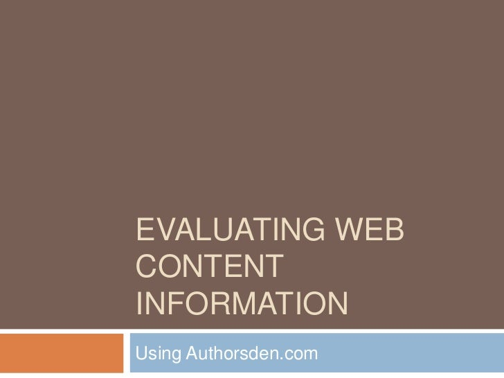 EVALUATING WEBCONTENTINFORMATIONUsing Authorsden.com