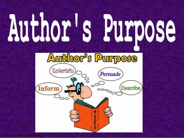 Author's purpose for Third Grade