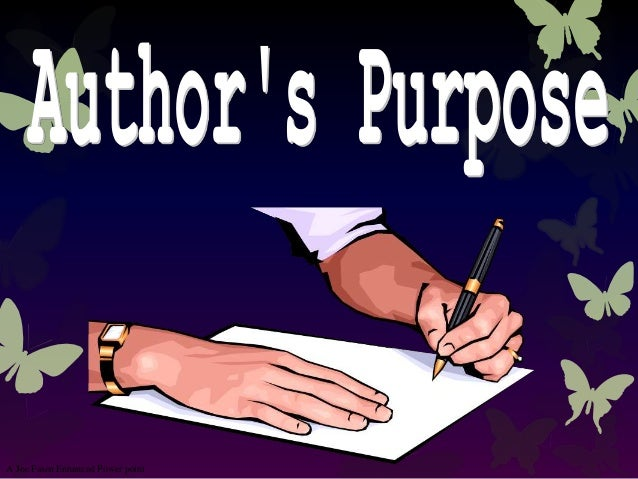 Author's purpose for Fourth Graders