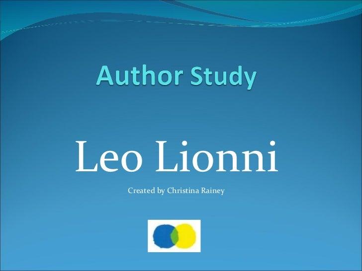 Leo Lionni Created by Christina Rainey