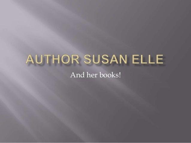 Author susan elle