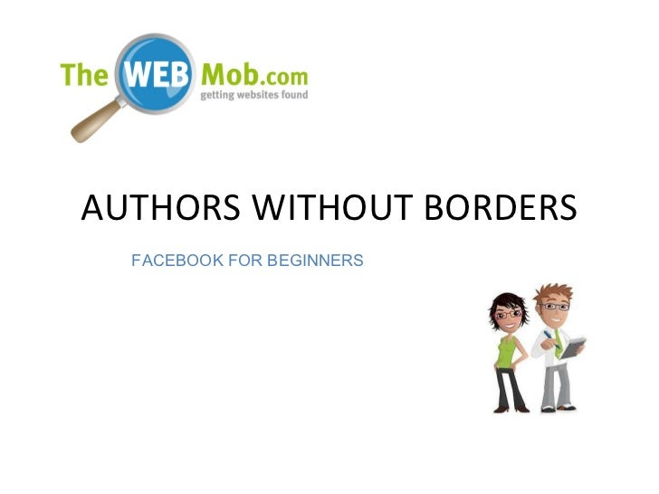 AUTHORS WITHOUT BORDERS FACEBOOK FOR BEGINNERS