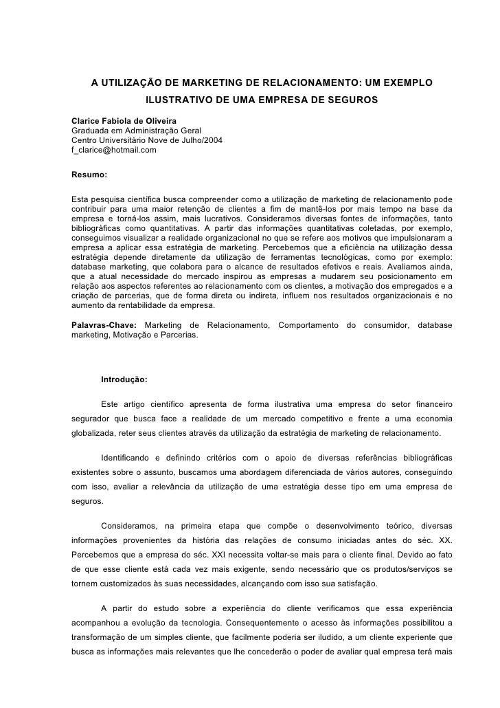 A UTILIZAÇÃO DE MARKETING DE RELACIONAMENTO: UM EXEMPLO                     ILUSTRATIVO DE UMA EMPRESA DE SEGUROS  Clarice...