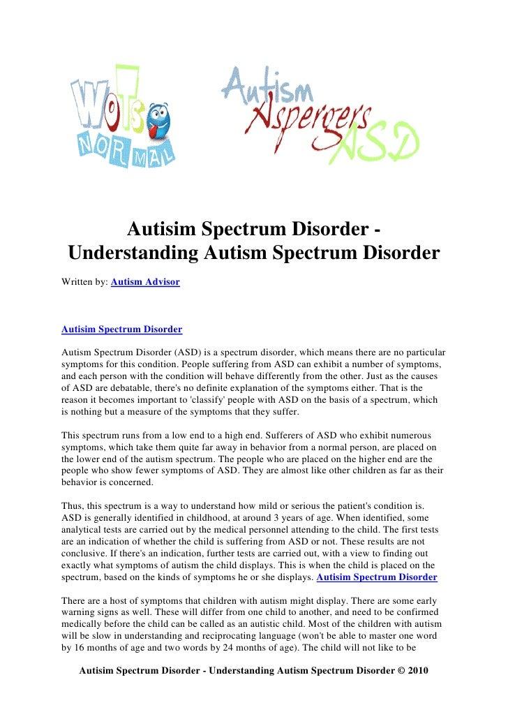 Autisim Spectrum Disorder -  Understanding Autism Spectrum Disorder Written by: Autism Advisor    Autisim Spectrum Disorde...