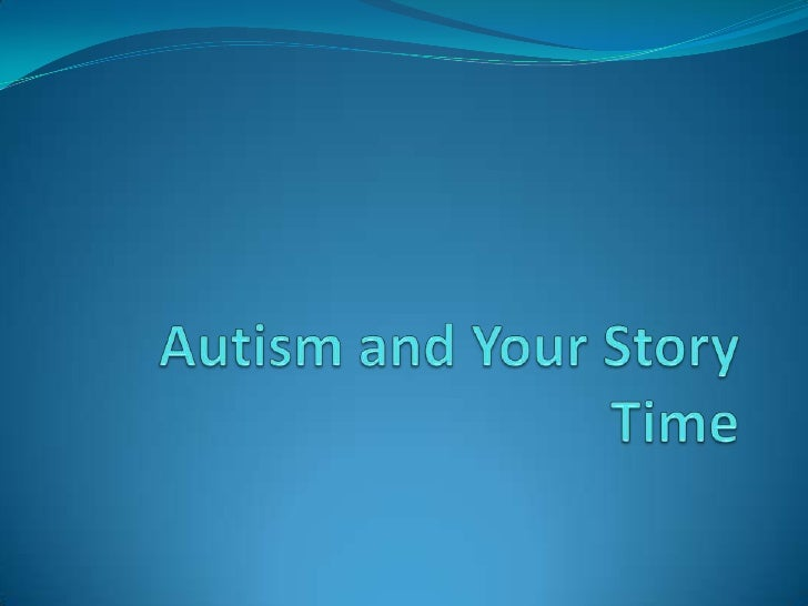 Autism and your story time
