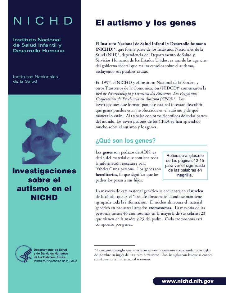 N I C H D                                    El autismo y los genesInstituto Nacionalde Salud Infantil y                  ...