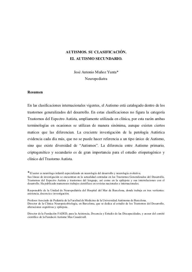 AUTISMOS. SU CLASIFICACIÓN.                                    EL AUTISMO SECUNDARIO.                                     ...