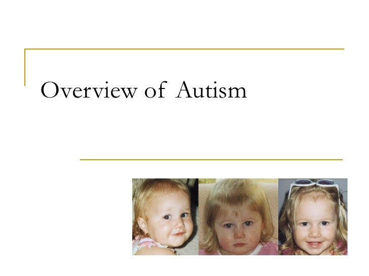 Overview of Autism