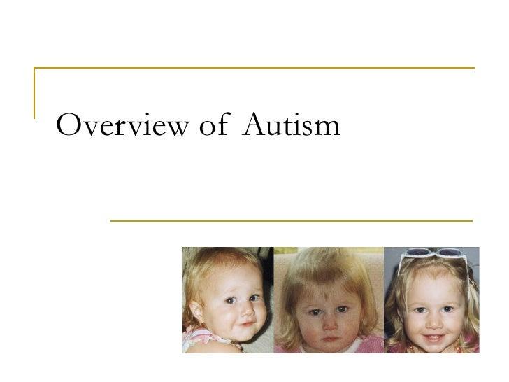 Autism Overview Presentation