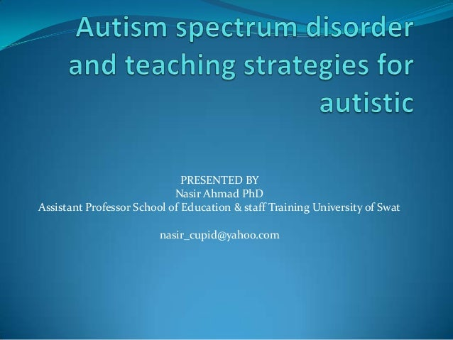 Autism spectrum disorder pppt