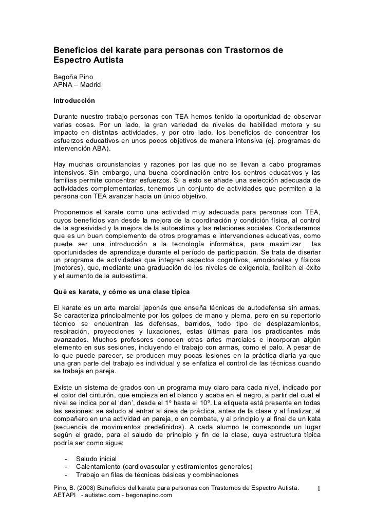Beneficios del karate para personas con Trastornos deEspectro AutistaBegoña PinoAPNA – MadridIntroducciónDurante nuestro t...