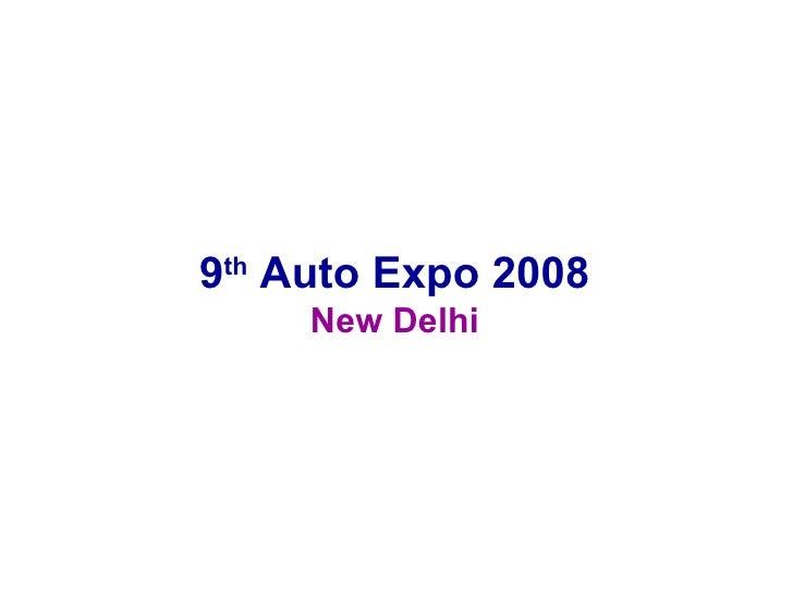 Auto Expo 2008 - New Delhi