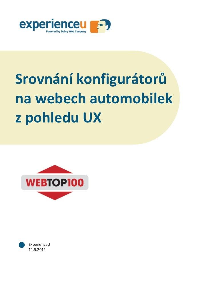 Srovnání konfigurátorů na webech automobilek z pohledu UXSrovnání konfigurátorůna webech automobilekz pohledu UX Experienc...