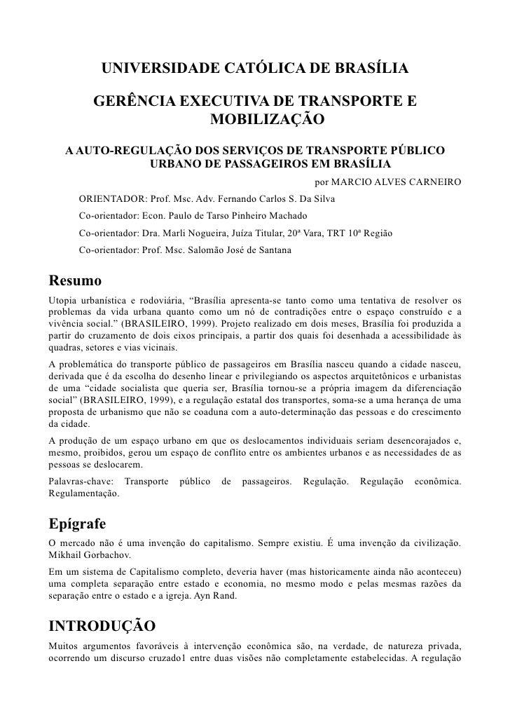 UNIVERSIDADE CATÓLICA DE BRASÍLIA          GERÊNCIA EXECUTIVA DE TRANSPORTE E                      MOBILIZAÇÃO   A AUTO-RE...