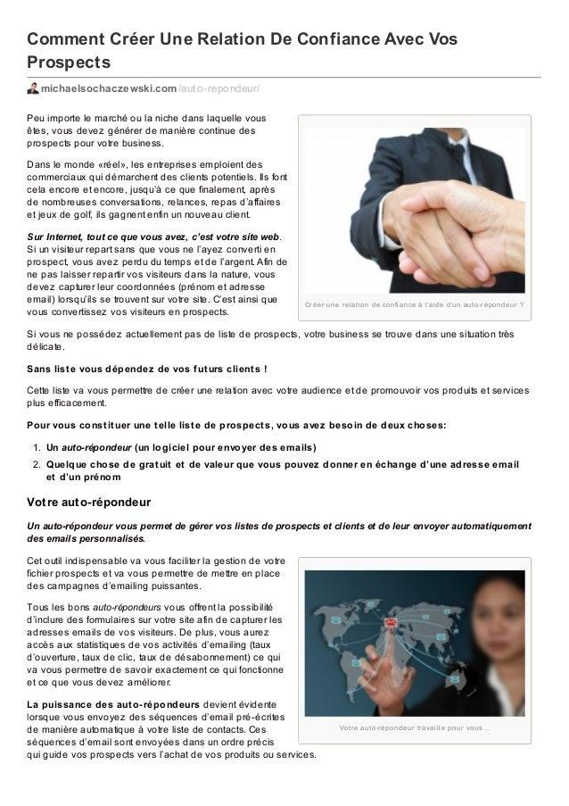 Comment Créer Une Relation De Confiance Avec Vos Prospects michaelsochaczewski.com /auto-repondeur/ Peu importe le marché ...