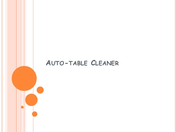 Auto table cleaner