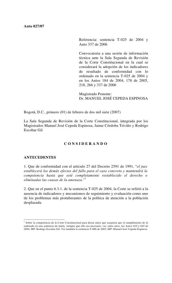 Auto 027/07                                                Referencia: sentencia T-025 de 2004 y                          ...