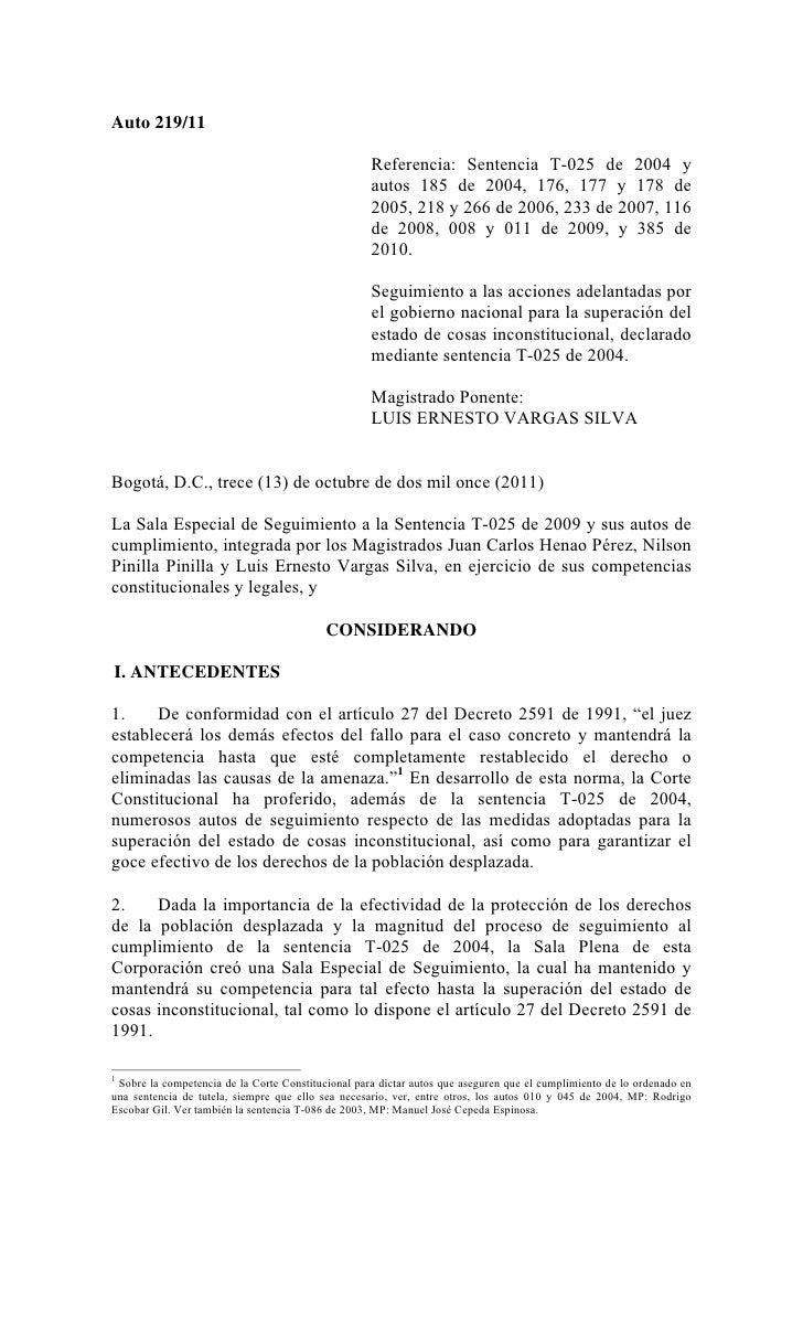 Auto 219/11                                                    Referencia: Sentencia T-025 de 2004 y                      ...