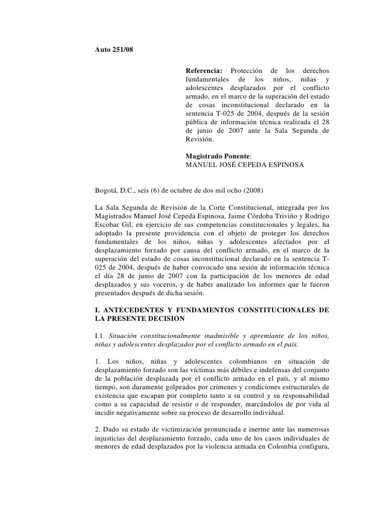 Auto 251/08                              Referencia: Protección de los derechos                              fundamentales...