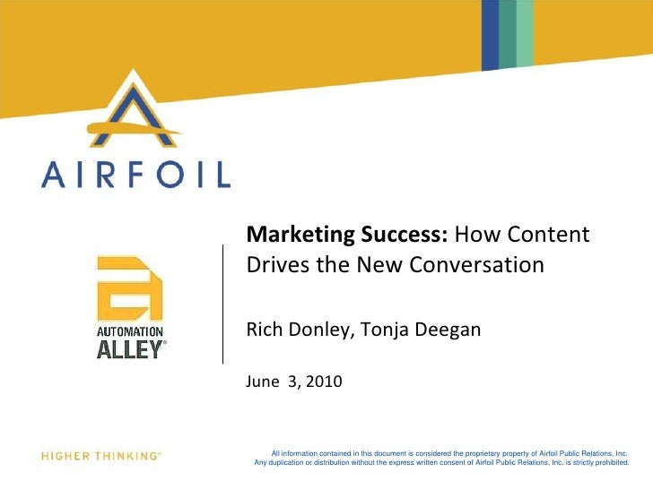 Marketing Success: How Content Drives the New Conversation<br />Rich Donley, Tonja Deegan<br />June  3, 2010<br />