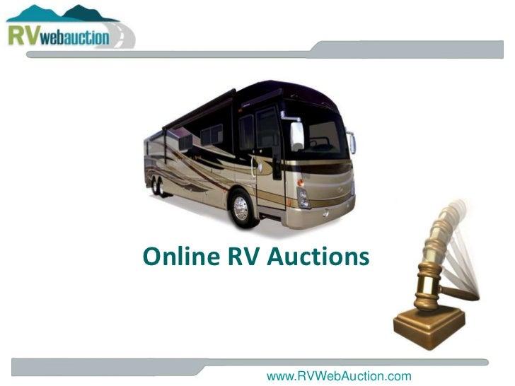 Online RV Auctions <br />www.RVWebAuction.com<br />