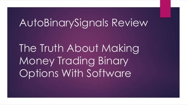 Making money binary options signals