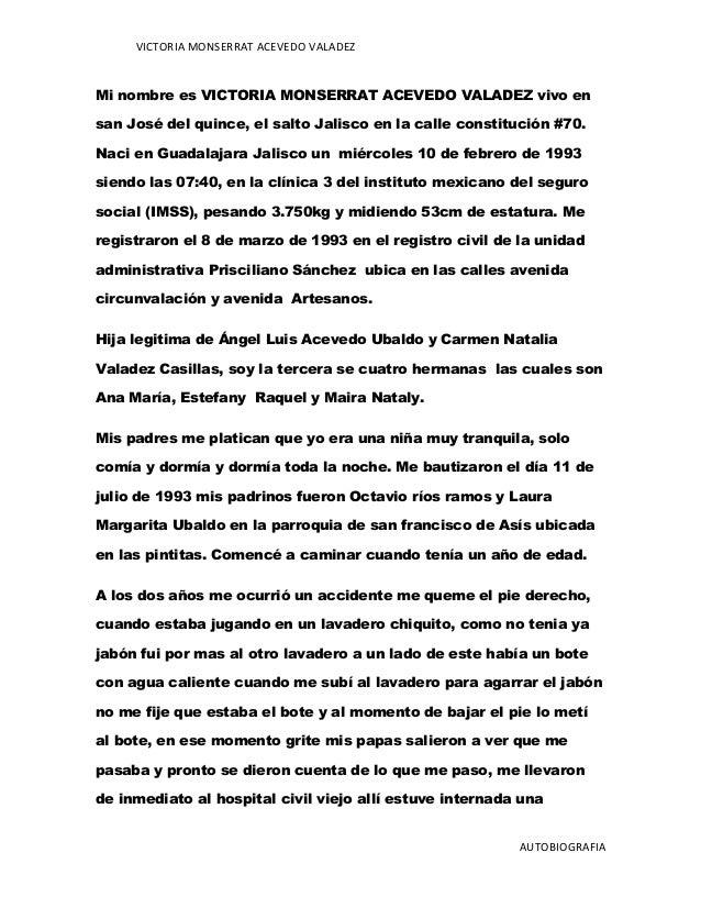 VICTORIA MONSERRAT ACEVEDO VALADEZ Mi nombre es VICTORIA MONSERRAT ACEVEDO VALADEZ vivo en san José del quince, el salto J...