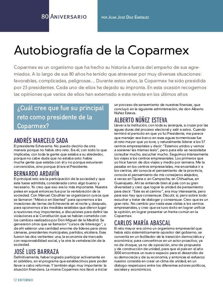 80 Aniversario                        por    Juan José Díaz EnríquEzAutobiografía de la CoparmexCoparmex es un organismo q...