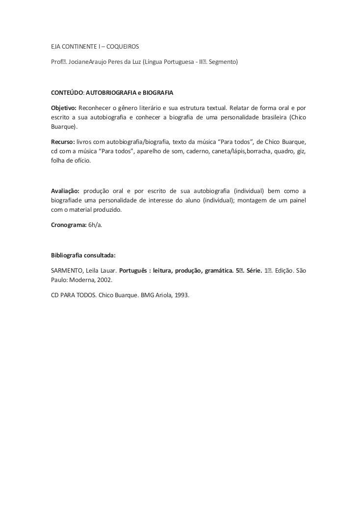 EJA CONTINENTE I – COQUEIROS<br />Profᵃ. Jociane Araujo Peres da Luz (Língua Portuguesa - IIᵒ. Segmento)<br />CONTEÚDO: AU...
