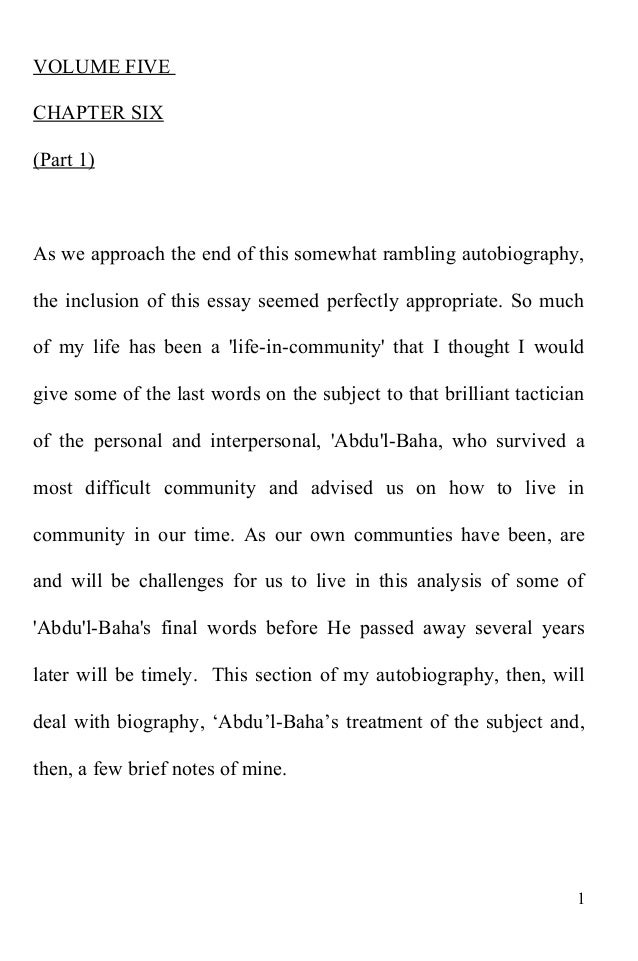 VOLUME FIVE CHAPTER SIX (Part 1) As we approach the end of this somewhat rambling autobiography, the inclusion of this ess...