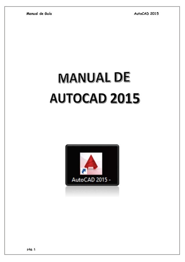 Manual de autocad 2015 en espanol pdf gratis for Manual de muebleria pdf gratis