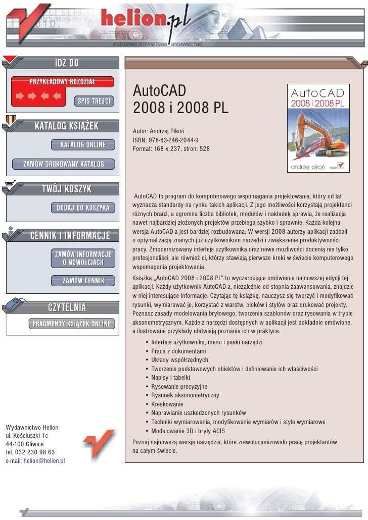 AutoCAD                            2008 i 2008 PL                            Autor: Andrzej Pikoñ                         ...